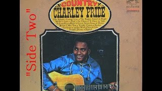 """1966"" ""Country"" L.P. (Side II), Charley Pride  (Classic Vinyl)"