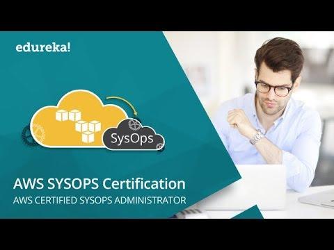AWS SysOps Tutorial | AWS SysOps Administrator Training | AWS ...