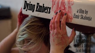 Dying Embers Film Trailer