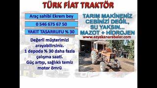 Türk Fiat traktör hidrojen yakıt tasarruf cihazı