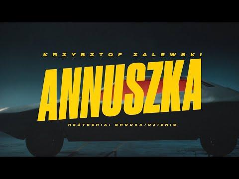 Annuszka KRZYSZTOF ZALEWSKI