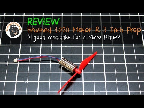 Review - Brushed 1020 Motor & 3 inch Prop from Banggood - A good candidate for a Micro Plane?