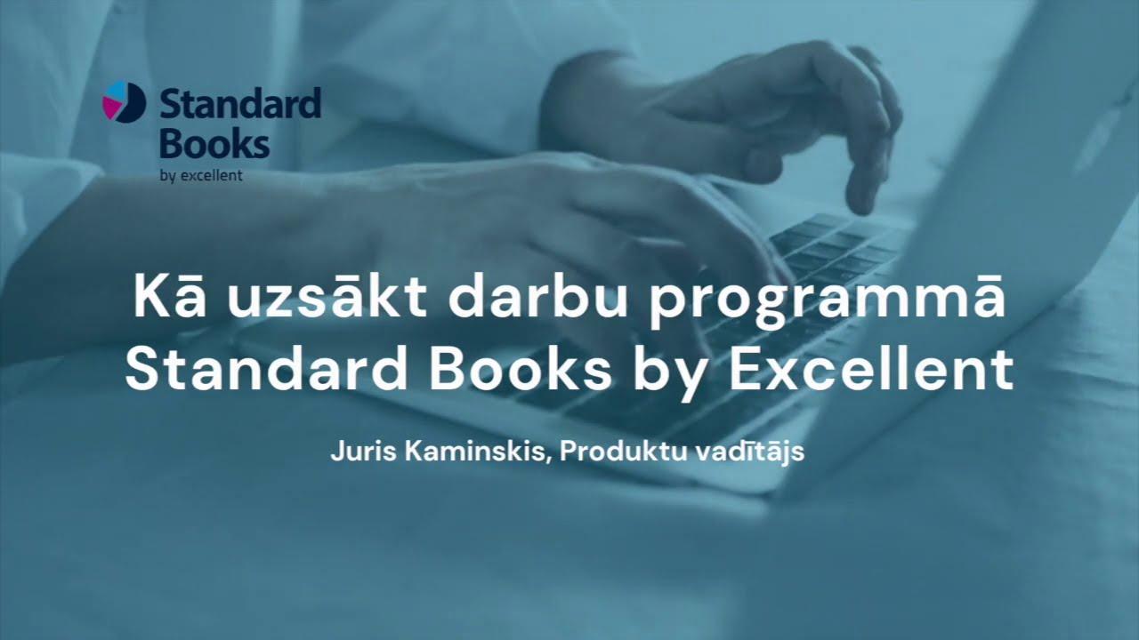 Kā uzsākt darbu programmā Standard Books by Excellent