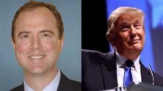 Adam Schiff says that he has Evidence on Trump/Russia Collision that could backfire on democrats