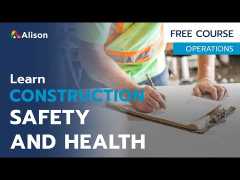 Construction Safety and Health- Free Online Course with Certificate ...