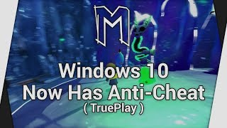 Windows 10 Now Has Anti-Cheat (TruePlay) - Topic (Playing A Hat In Time)