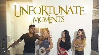Unfortunate Moments