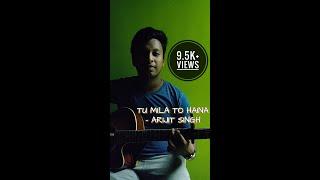 Tu Mila To Haina   Arijit Singh   De De Pyaar De   Cover by Soumyadeep Sikdar