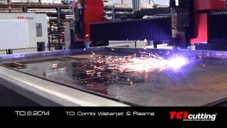 TCI cutting combi waterjet & plasma HD
