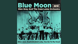 Glen Gray - Blue Moon