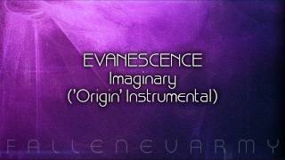 Evanescence - Imaginary ('Origin' Instrumental)