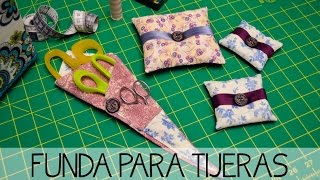 Funda para tijeras - Tutorial de costura