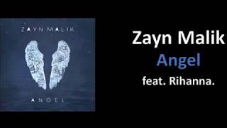 Zayn Malik - Angel feat. Rihanna (Lyrics)