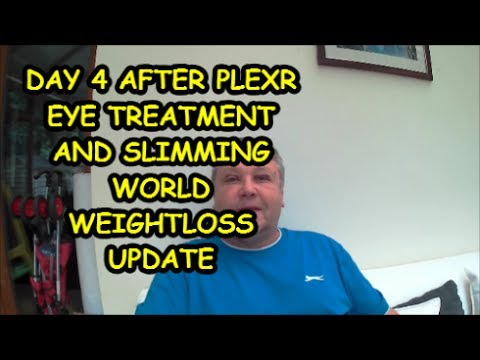DAY 4 AFTER PLEXR EYE TREATMENT AND SLIMMING WORLD WEIGHTLOSS UPDATE