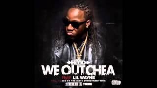 AceHood - We Outchea ft. Lil Wayne (Explicit)