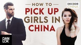 How To Pick Up Chinese Girls - Decode China
