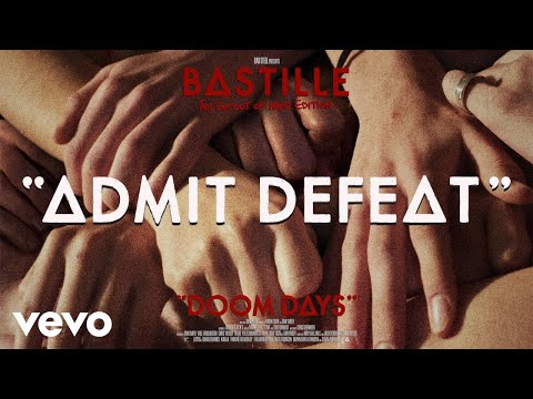 Bastille - Admit Defeat (Visualiser)