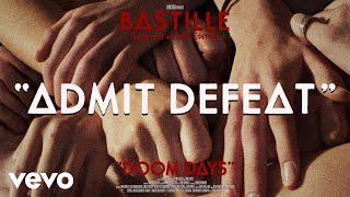 Musik-Video-Miniaturansicht zu Admit Defeat Songtext von Bastille