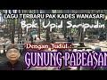 Download Lagu GUNUNG PABEASAN - Kacapi Sunda Karya Kepala Desa Mp3 Free