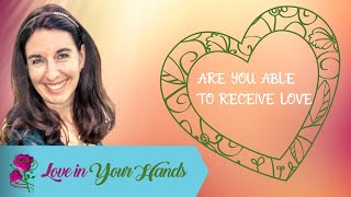 Youtube with Love in Your HandsAre You Able to Receive Love? sharing on Palm ReadingOnline DatingRelationshipFor finding my Soulmate