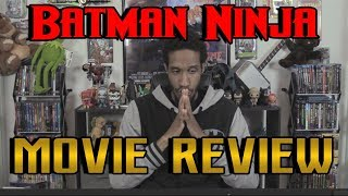 Batman Ninja....Movie Review