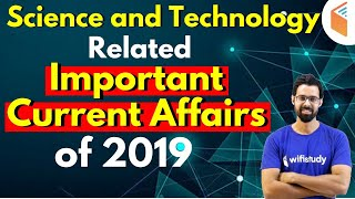 Science and Technology Related Important Current Affairs of 2019 by Bhunesh Sir