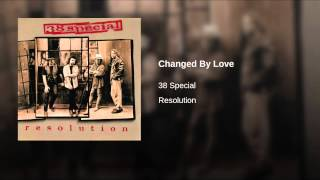 Changed By Love
