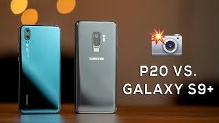 Huawei P20 vs Samsung Galaxy S9+ Camera Comparison!