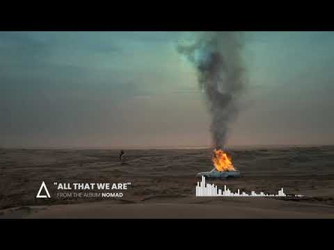 all-that-we-are-from-the-audiomachine-release-nomad