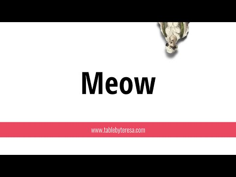 Table by Teresa: Meow Review