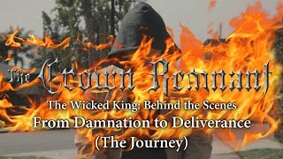 """The Crown Remnant: The Wicked King BTS - """"From Damnation to Deliverance (The Journey)"""""""