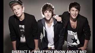 What You Know About Me - District 3 Lyric Video