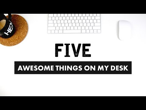 Five Cheap & Awesome Things On My Desk | Cool Gear for Designers