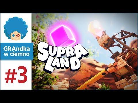 Supraland PL #3 | Na szczyt! Po nową umiejkę!