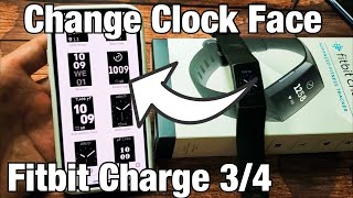 Fitbit Charge 3 & 4: How To Change Clock Face (Watch Face)