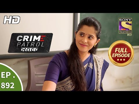 Crime Patrol Dastak - Ep 892 - Full Episode - 24th October, 2018