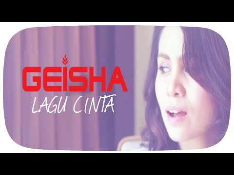 GEISHA - Lagu Cinta (OST. SINGLE) | Official Lyric Video