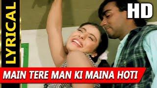 Main Tere Man Ki Maina Hoti With Lyrics | Vinod Rathod, Alka