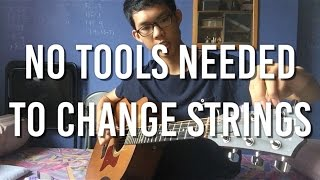HOW TO Change Your Guitar Strings WITHOUT Any Tools