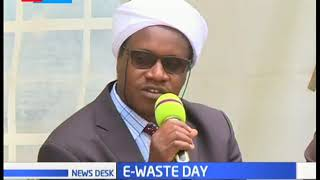 Kenyans join the rest of the world to commemorate the E-Waste day