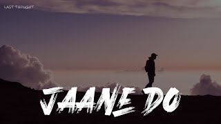 [LYRICS] Jaane Do - Vaibhav Bundhoo - YouTube