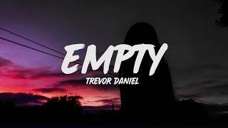 Trevor Daniel   Empty (Lyrics)