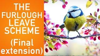 The furlough leave scheme – final extension