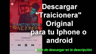 "Descargar canción Traicionera Sebastian Yatra Original/ Download ""Traicionera"""