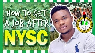 How To Get A Job After NYSC In Nigeria
