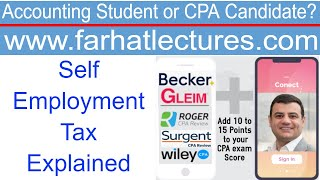 Self Employment Tax Explained   CPA Exam Regulation   Income Tax Course  