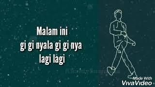 LIRIK MALAM INI DJ 2018