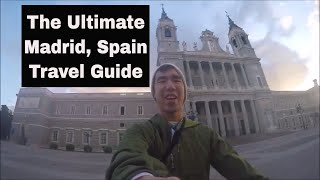 Spain Travel Vlog: The Ultimate Madrid, Spain Travel Guide