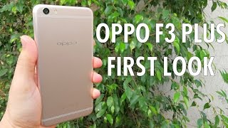 "Oppo F3 Plus: First look at the ""Selfie Expert"""