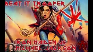 Beat It Trooper Iron Maiden vs Michael Jackson
